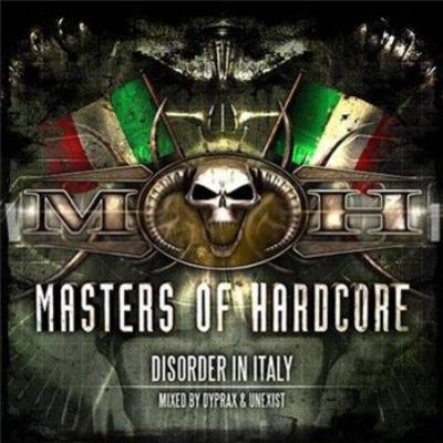 VA - Masters Of Hardcore - Disorder In Italy (2011) MP3