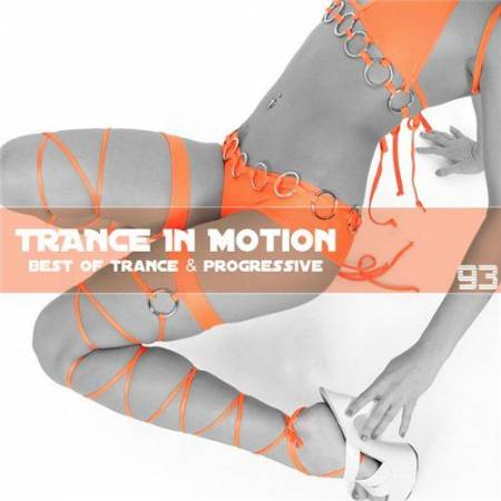 VA - Trance In Motion Vol.93 (2011)