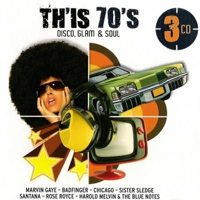Th'is 70's - Disco, Glam & Soul (2011)