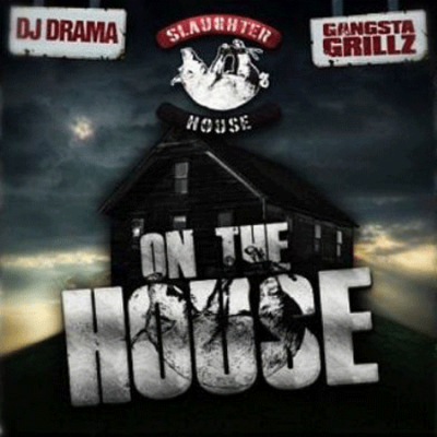 Slaughterhouse - On The House (2012)