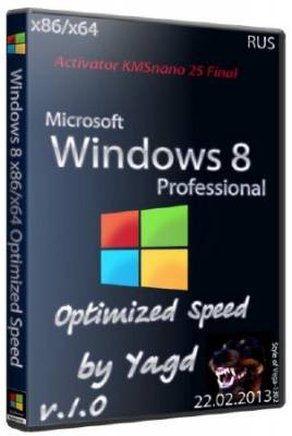 Windows 8 x86/x64 Sptimized Speed by Yagd v.1.0 (Rus/2013)