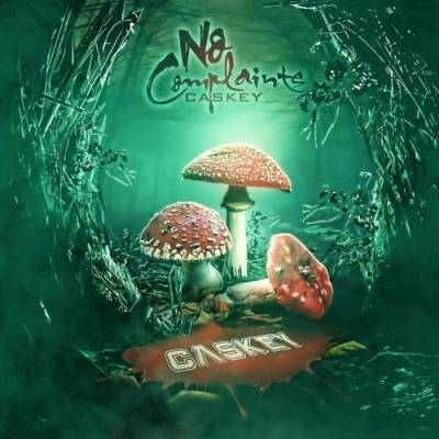 Caskey - No Complaints (2013) - Rap / Hip Hop