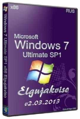 Windows 7 Ultimate SP1 x86 Elgujakviso Edition v2.03.2013/Rus