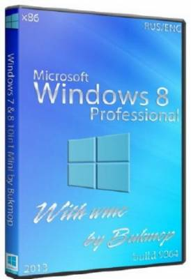 Windows 8 Pro 6.3 x86 With wmc by Bukmop (RUS/ENG/2013)