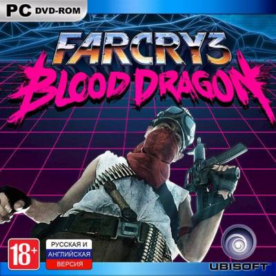 Far Cry 3: Blood Dragon (2013/RUS/ENG/MULTI5) [Leaked]
