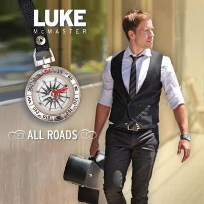 Luke McMaster - All Roads (2013)