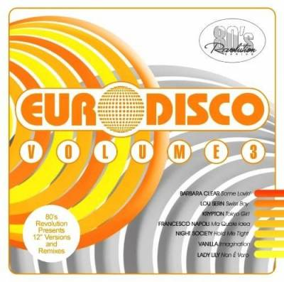 80'S Revolution Euro Disco Volume 3 (2013)