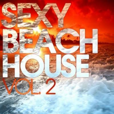 Sexy Beach House Vol.2 (2013)