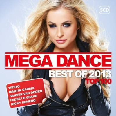 Mega Dance Top 100 Best Of 2013 (2013)