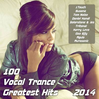 100 Vocal Trance Greatest Hits 2014 (2014)