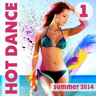 Hot Dance Summer Vol.1 (2014)