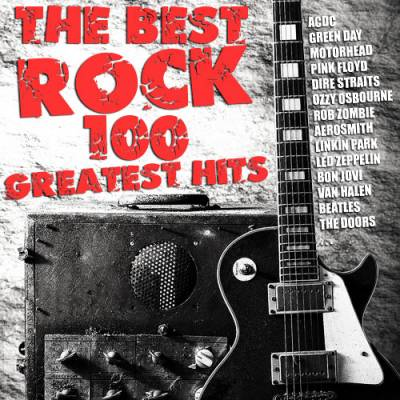 The Best Rock - 100 Greatest Hits (2014)
