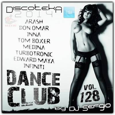 Discoteka 2014 Dance Club Vol. 128 (2014)